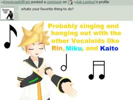 Question 11: I love to Sing :) by Ask-LenKun