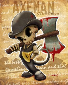 Axeman of New Orleans by WilPetty
