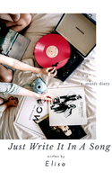 Just Write It In A Song||Wattpad Cover|| by DaisyChan55