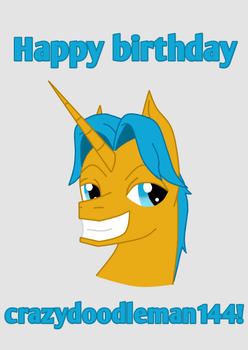 Birthday Gift for crazydoodleman144 by ChristianPony99