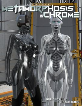 Coming Soon - Metamorphosis in Chrome Issue #3 by balthazarbludd