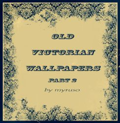 Victorian wallpapers part 2 by Myruso