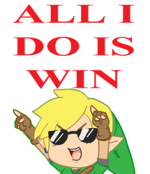 ALL I DO IS WIN by CaptainMika