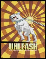 Unleash Poster by vl2r