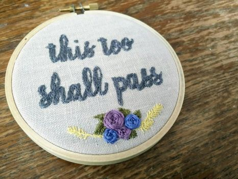 this too shall pass by CrayolaStitch