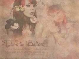 Dare to Believe by 366Graphics