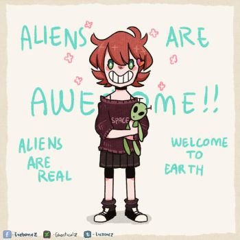 ALIENS ARE REAL by Ghosticalz