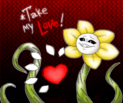 Flowey 'Take my Love!' by ShinkoriVera