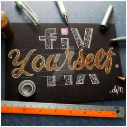 Fix Your Self Lettering by devinstudio
