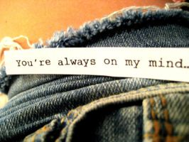 You're Always On My Mind. by see-you-again