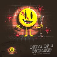 Death of a Comedian - tee by InfinityWave