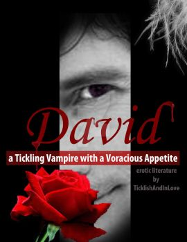 DAVID - a Tickling Vampire W/A Voracious Appetite by TicklishAndInLove