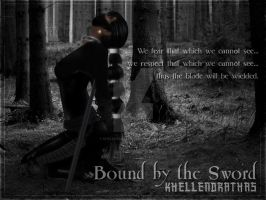 Bound by the Sword by Khellendrathas