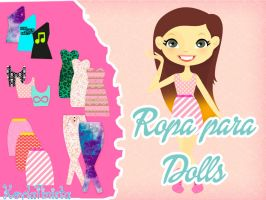 Pack de Ropa para Dolls by KeylaTinista