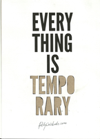Everything Is Temporary by WRDBNR