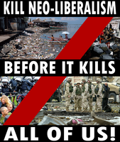 Death to Neo-Liberalism by Party9999999
