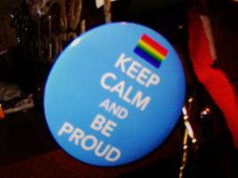 Keep calm and be proud button by CountessSana