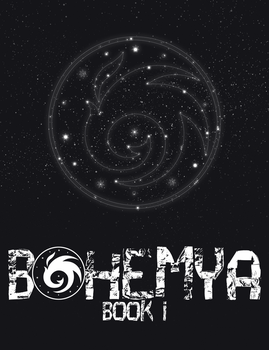 Bohemya Book I by BohemyaOfficial