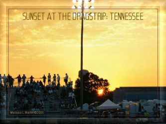 sunset at the dragstrip: tenn by fragmented