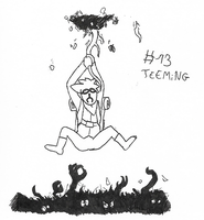 Inktober Day 13 - Teeming by Minerscool