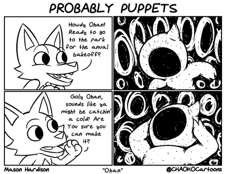 Probably Puppets -  Ohan by CHAOKOCartoons