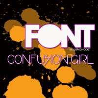 FONT CONFUSION GIRL by justaghoost