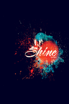 Shine by TheHawkeyeStudio