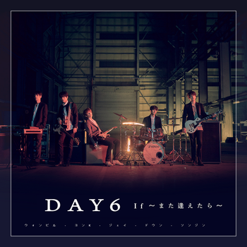 DAY6 - If We Can Meet Again (Single) by kattwitt