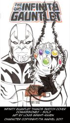 Sketch Cover Commission: INFINITY GUANTLET: THANOS by Bright-Raven