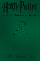 Cover for Harry Potter and the Chamber of Secrets by RandomVanGloboii