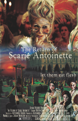 The Return of Scarie Antoinette by CaliAli16