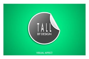 Tall By Design by Envy07
