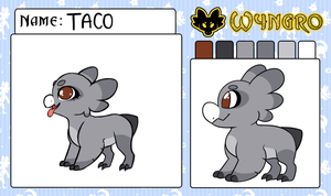 .:|Wyngro|Taco|Approval|:. by TacoZenpai
