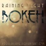 Raining Light Bokeh Pack by regularjane