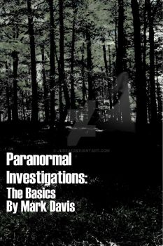Paranormal Investigations Book Cover by Judea1