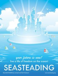 Seasteading...the future is now? by LewisLiberman