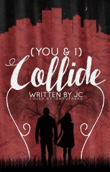 (You And I) Collide   Wattpad Cover by cattitudex