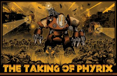 the Taking of Phyrix Act 1 event poster by KurtMetz