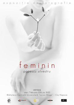 photography exhibition - 'feminin' by silvestru