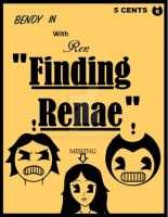 Bendy and the ink machine Finding Renae by 109Renae