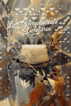 La Complaciente Secretaria (Book Cover) by ButterflySD