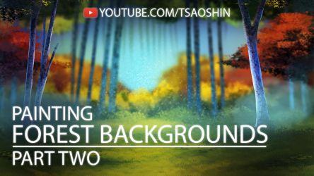 How to Digitally Paint a Forest Background Pt 2 by TsaoShin