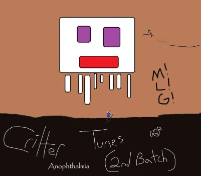 Critter Tunes (Batch 2) by anophthalmiaLXIX