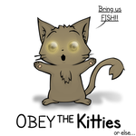 Obey the kitties by Gazzit