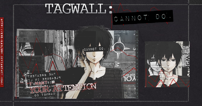 -TAGWALL- CANNOT ON. by Exo-KaiLu88