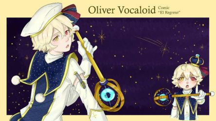 Oliver vocaloid Diseo El Regreso cmic  by rubifanfic