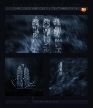 #43 Textures Pack - Our Gods Are Dead by Evey-V