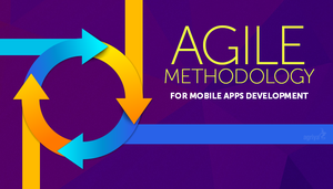 What is Agile Methodology in Apps Development by jameswilliam723