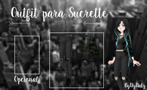 Outfit Para Sucrette by UyNaty