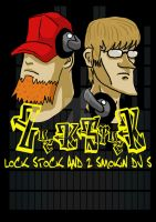 Lock Stock and 2 Smokin DJ's by Khaosenvy